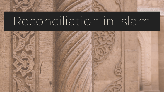 Reconciliation in islam